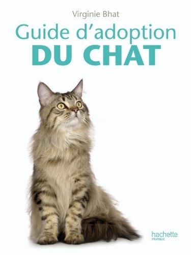 9782012374744: Guide d'adoption du chat