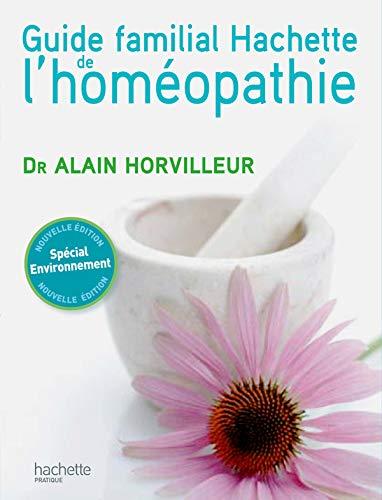 9782012375437: Guide familial de l'homéopathie