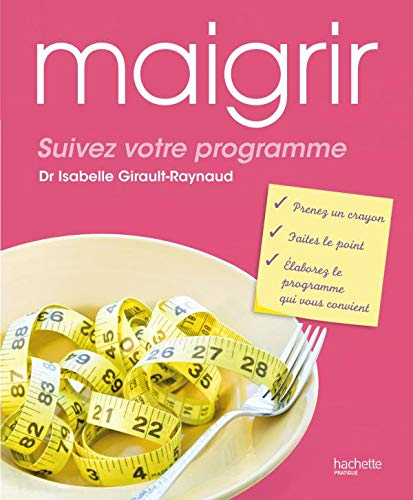 9782012375734: Maigrir : suivez votre programme