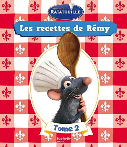 9782012375949: Ratatouille : Les recettes de Rémy : Tome 2