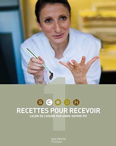 9782012375987: Recettes pour recevoir : Leçon de cuisine par Anne-Sophie Pic