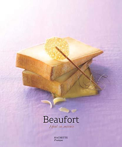 9782012376793: Beaufort : Haut en saveurs