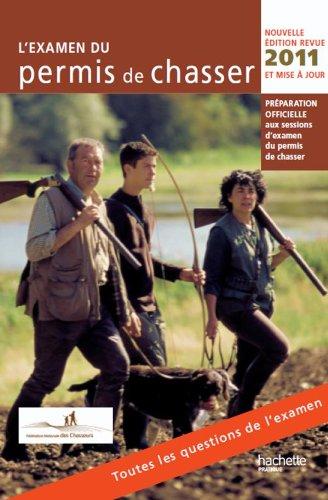 L'Examen du permis de chasser 2011 (Jardins: Fédération nationale des