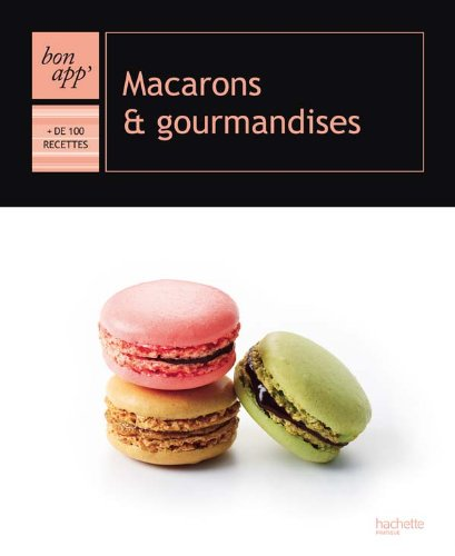 9782012380950: Macarons Et Gourmandises Fl (French Edition)