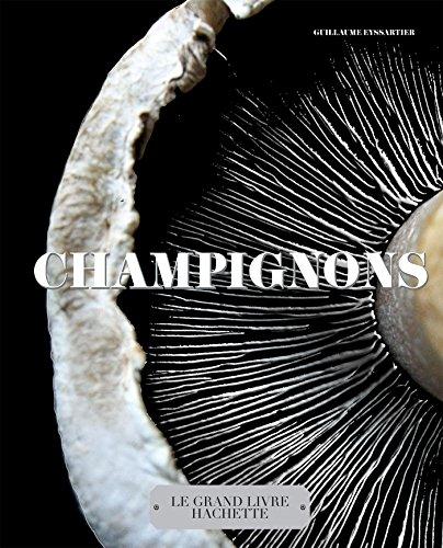 9782012381667: Champignons: Le grand livre Hachette