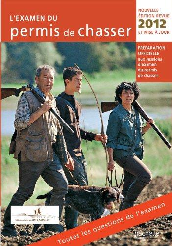 L'examen du permis de chasser 2012 (Loisirs: Yves Le Floc'h