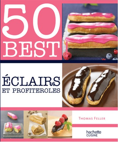9782012382909: Eclairs et profiteroles - 50 best