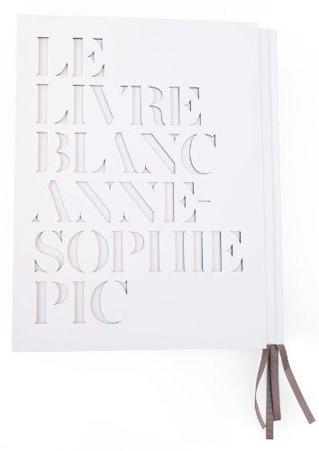 9782012384019: Le livre blanc d'Anne-Sophie Pic