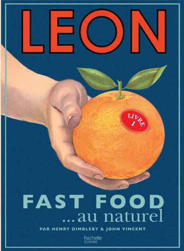 9782012384033: leon fast food au naturel