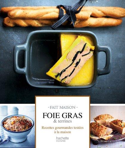 9782012384064: Foie gras et terrines: Fait Maison