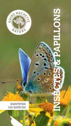 9782012384187: Guide Hachette Nature insectes et papillons