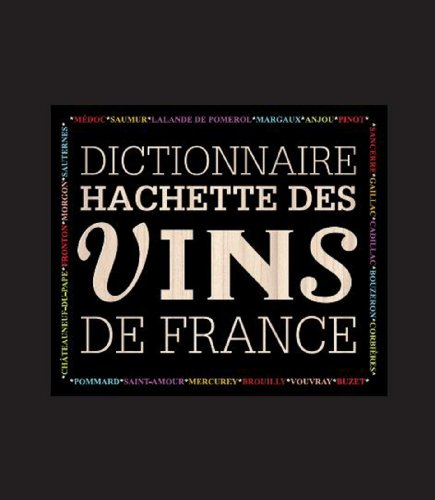 9782012384446: Dictionnaire des vins de France (French Edition)