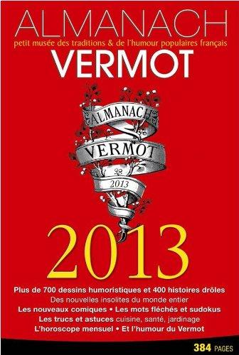 9782012384569: Almanach Vermot 2013 (Loisirs / Sports/ Passions)