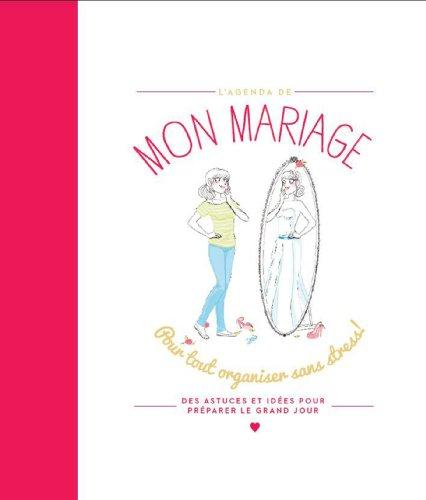 9782012384859: Mon mariage: Pour tout organiser sans stress !
