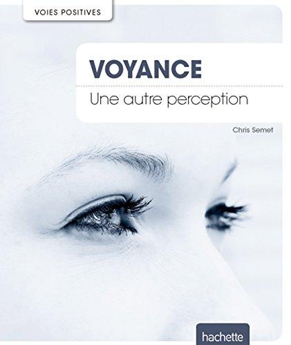 9782012386808: Voyance: Une autre perception (Famille/Santé)