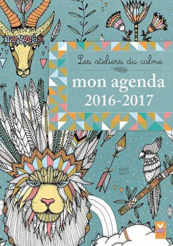 9782012387065: ADC MON AGENDA A COLORIER 2016-2017 (Les ateliers du calme)