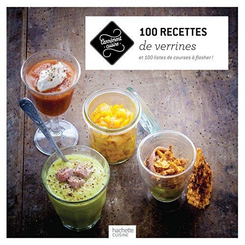 9782012387607: 100 recettes de verrines: et 100 listes de courses à flasher !