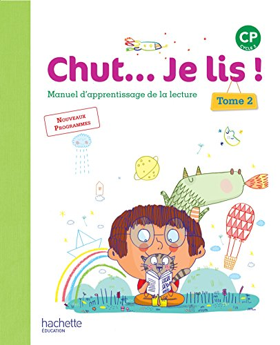 9782012387829: Chut... Je lis ! Méthode de lecture CP - Livre élève Tome 2 - Ed. 2016