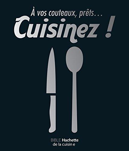 9782012388208: A vos couteaux, prêts... cuisinez !