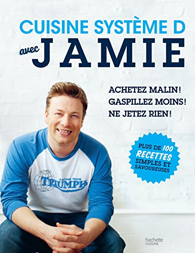 9782012388307: Cuisine système D avec Jamie: Plus de 100 recettes simples et savoureuses