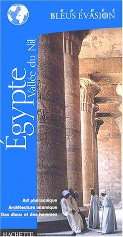 9782012400290: Guide Bleu Évasion : Egypte - Vallée du Nil