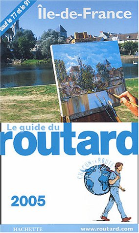 9782012401303: Guide Du Routard France: Guide Du Routard Ile De France (French Edition)