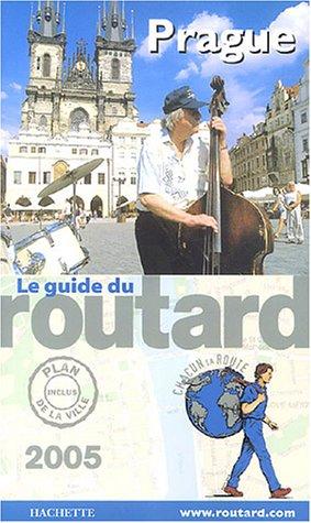 Le Guide du routard, édition 2005 : COLLECTIF
