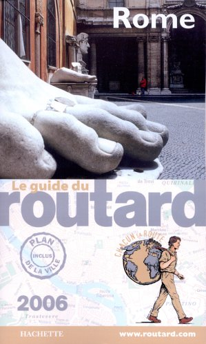 9782012403291: Le Guide du Routard : Rome 2006