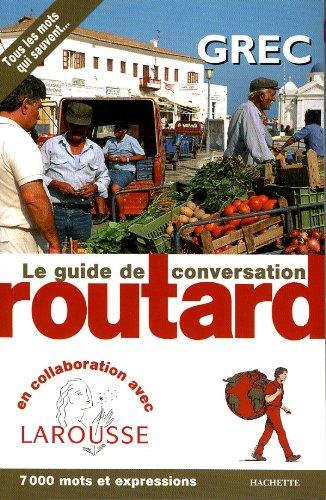 9782012404304: Guide de conversation Grec (Guide du Routard)