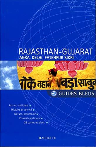 9782012404793: Rajasthan-Gujarat : Agra, Delhi et Fatehpur Sikri (Guides bleus)