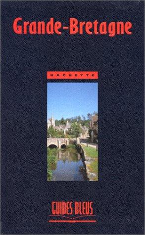 9782012422209: Guide Bleu : Grande-Bretagne