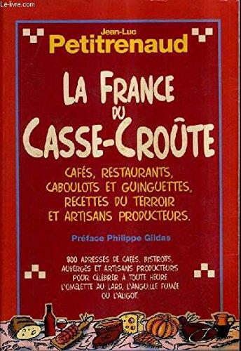 9782012423176: La France du casse croute (édition 1995)