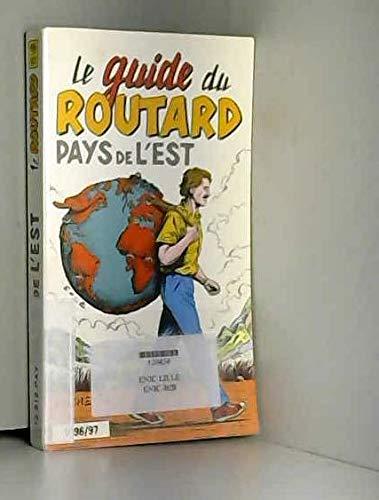 9782012424302: Pays de l'Est (Le Guide du Routard)