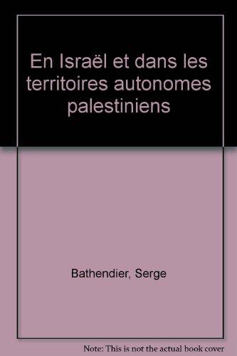 9782012424449: En Israël et dans les territoires autonomes palestiniens