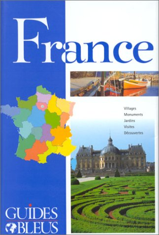 9782012424975: Guide Bleu France (French Edition)