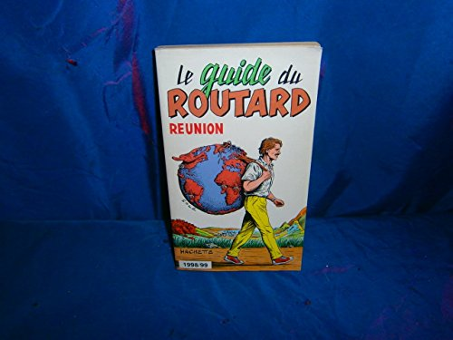 LE GUIDE DU ROUTARD : REUNION
