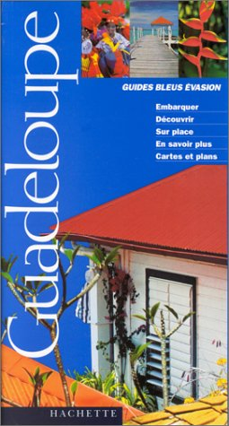 9782012428386: Guides Bleus Evasion Guadeloupe
