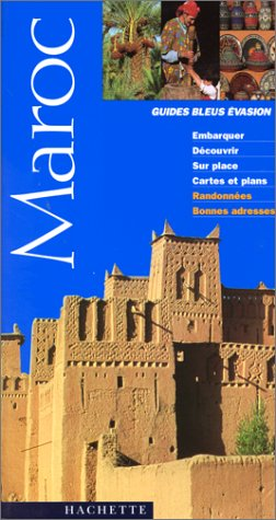 9782012429420: Guides bleus évasion : Maroc