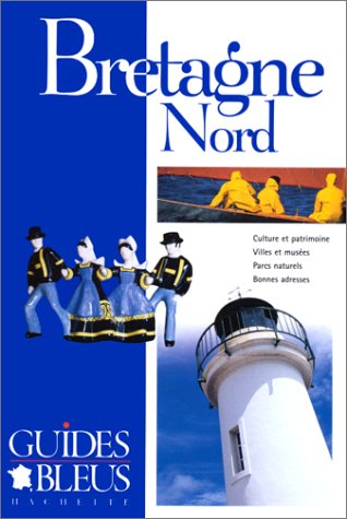 9782012430723: Guides Bleus: Bretagne Nord (French Edition)