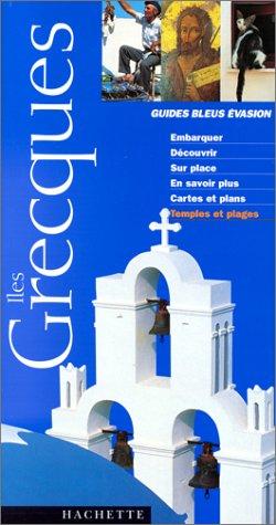 Aux îles grecques 2000: Guide Bleu Evasion
