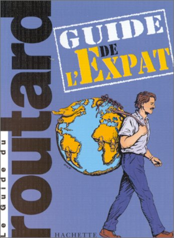 9782012431089: Le guide du routard de l'expat