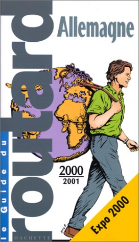 Guide du routard : Allemagne, 2000-2001: COLLECTIF