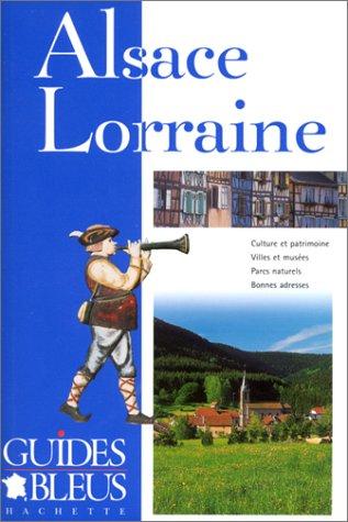 9782012434271: Guide Bleu : Alsace Lorraine