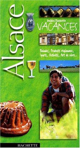 9782012434387: Guide Hachette Vacances : Alsace