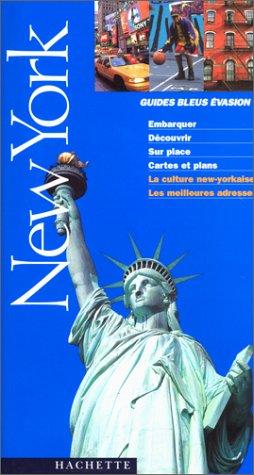 New York 2001: Guide Bleu Evasion