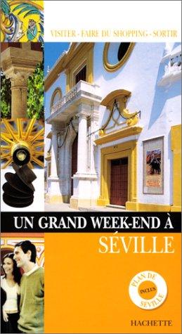 9782012434929: Un grand week-end � S�ville