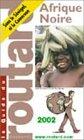 Afrique noire, 2002-2003: COLLECTIF