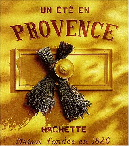 9782012436664: Un été en Provence, 2002