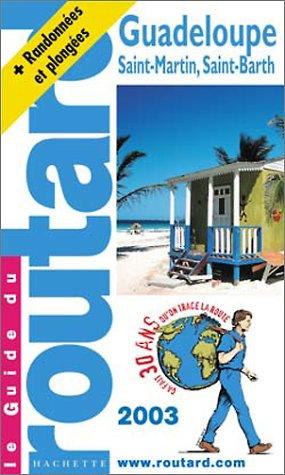 Guide du Routard : Guadeloupe, ?dition 2003/2004: Couprie/ Page/ de