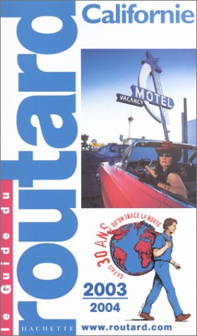 9782012437302: Guide du Routard : Californie 2003/2004
